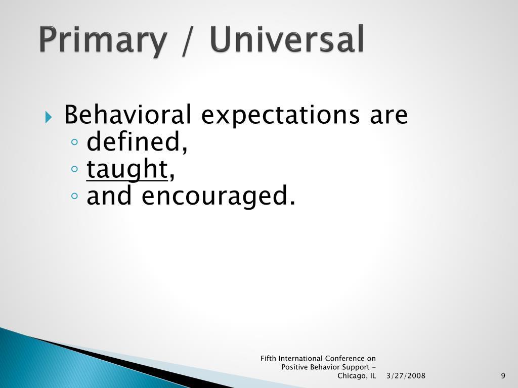 Primary / Universal