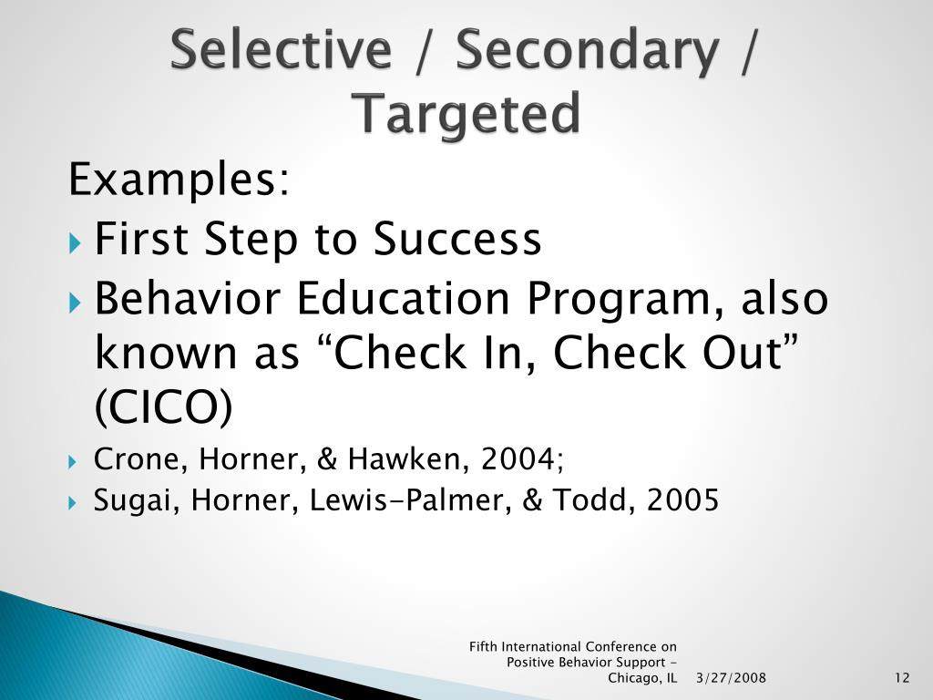 Selective / Secondary / Targeted
