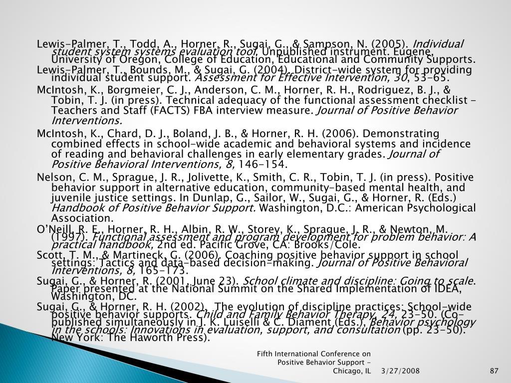 Lewis-Palmer, T., Todd, A., Horner, R., Sugai, G., & Sampson, N. (2005).