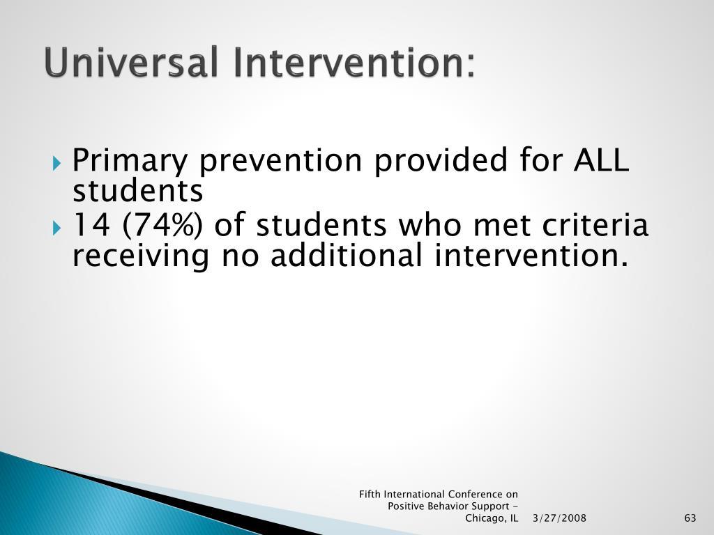 Universal Intervention: