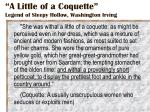 a little of a coquette legend of sleepy hollow washington irving