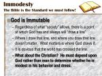 immodesty the bible is the standard we must follow