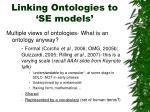 linking ontologies to se models