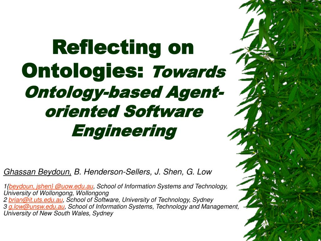 reflecting on ontologies towards ontology based agent oriented software engineering l.