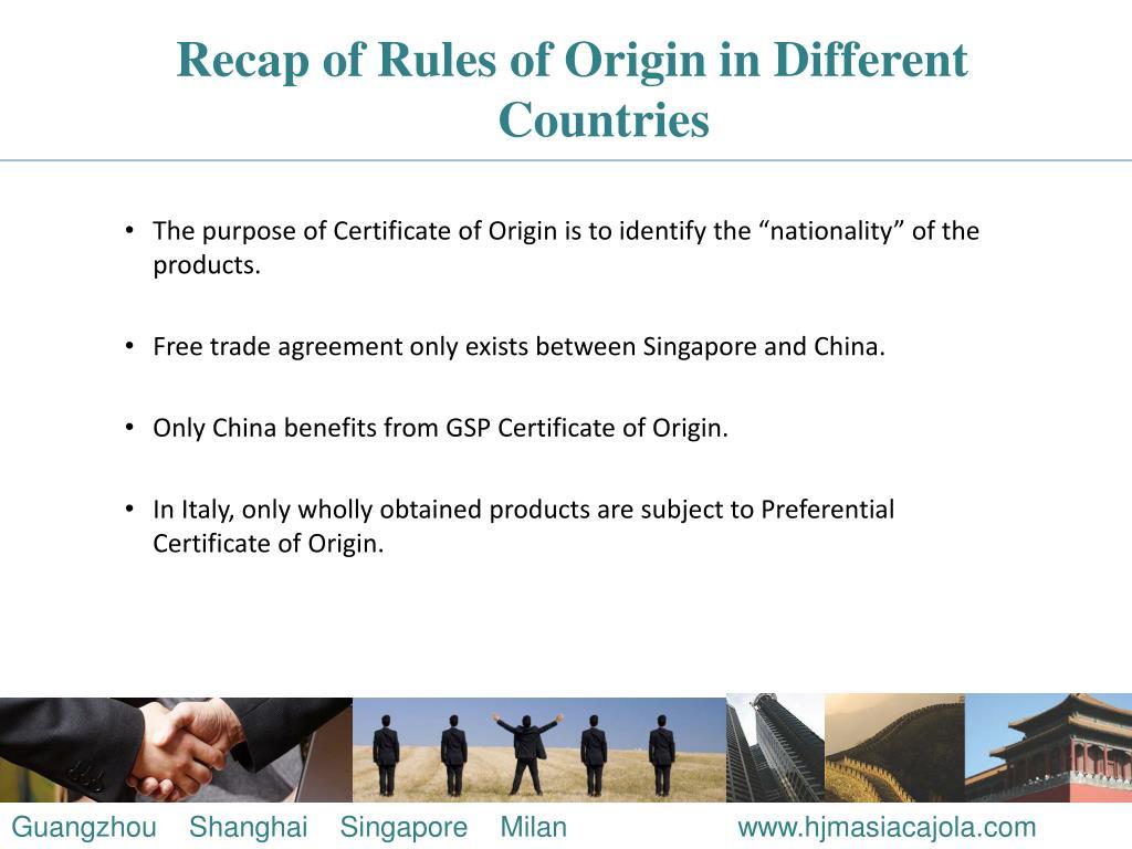 Recap of Rules of Origin in Different Countries