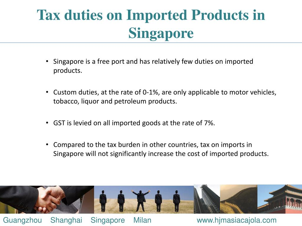 Tax duties on Imported Products in Singapore