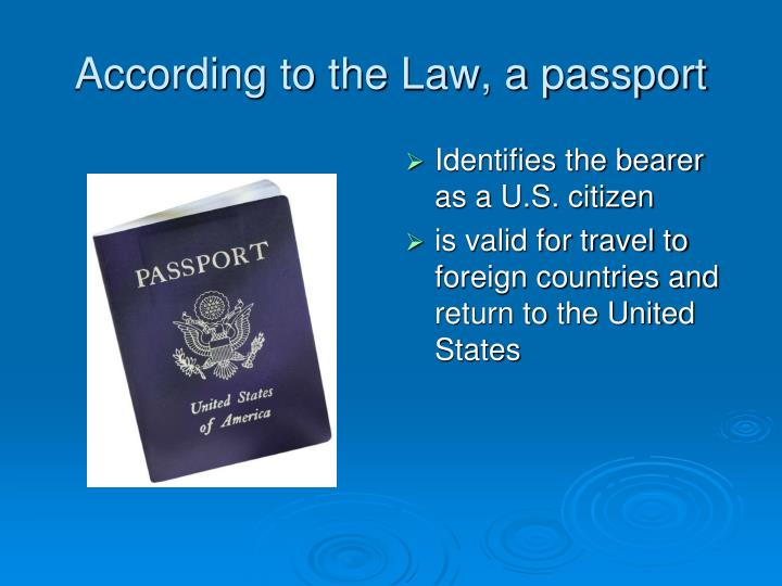 According to the law a passport