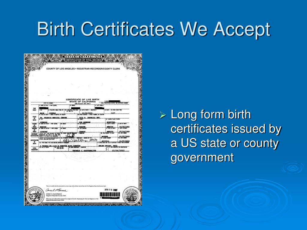 Birth Certificates We Accept