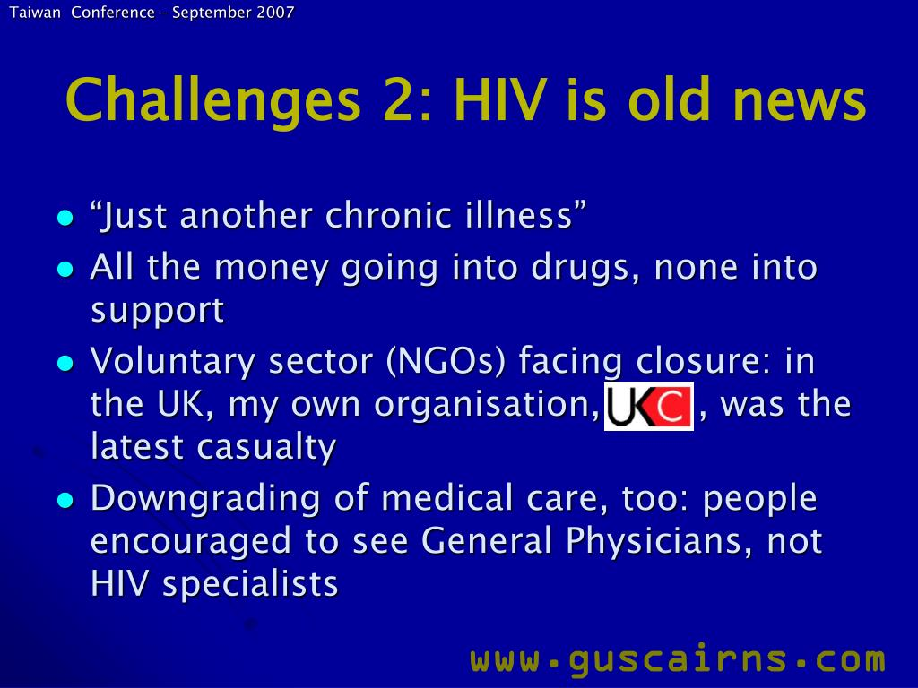 Challenges 2: HIV is old news