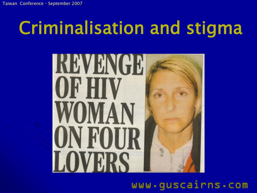 Criminalisation and stigma