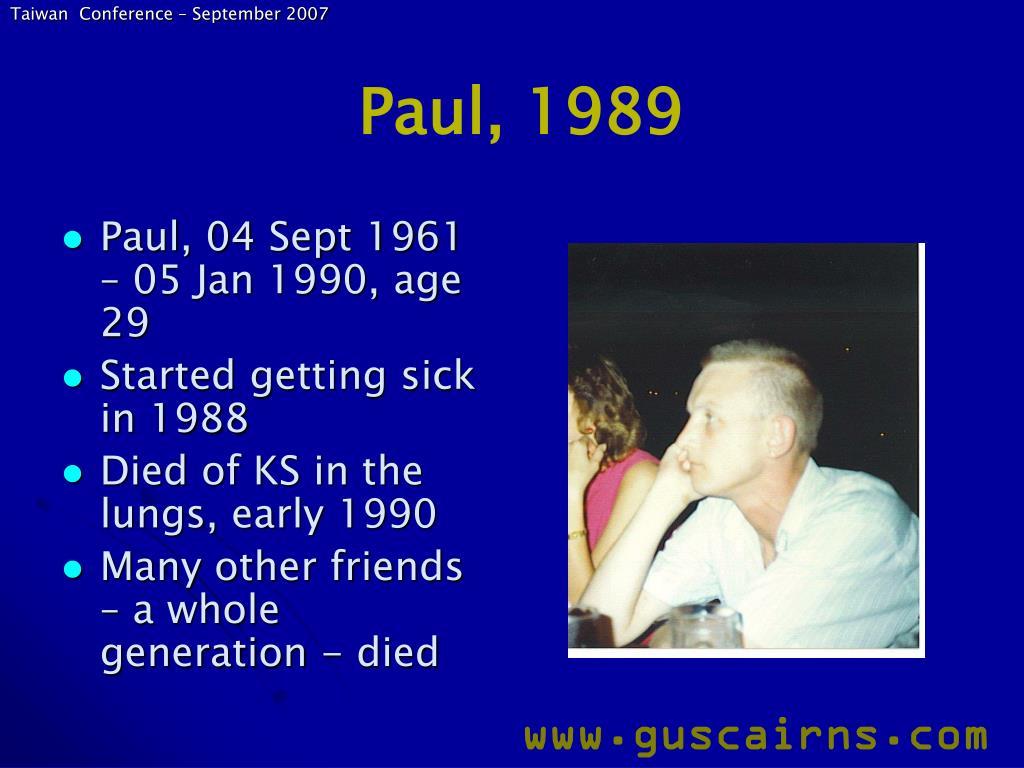 Paul, 1989