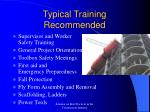 typical training recommended