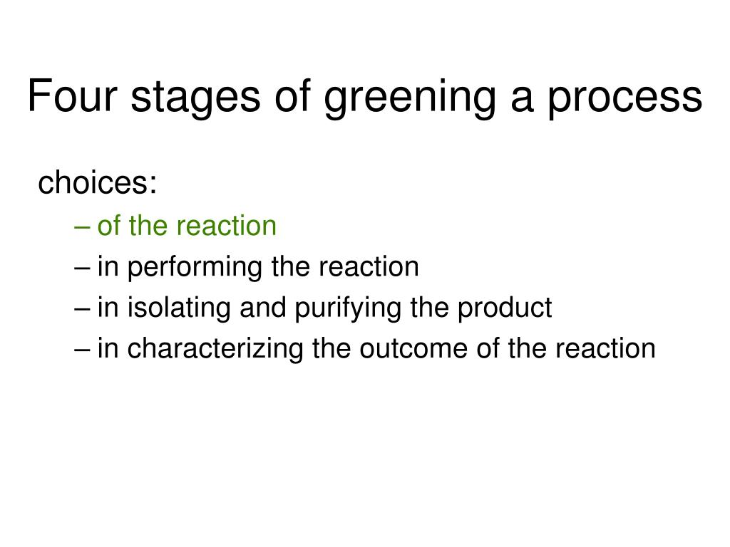 Four stages of greening a process