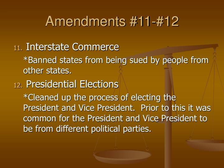 Amendments 11 12