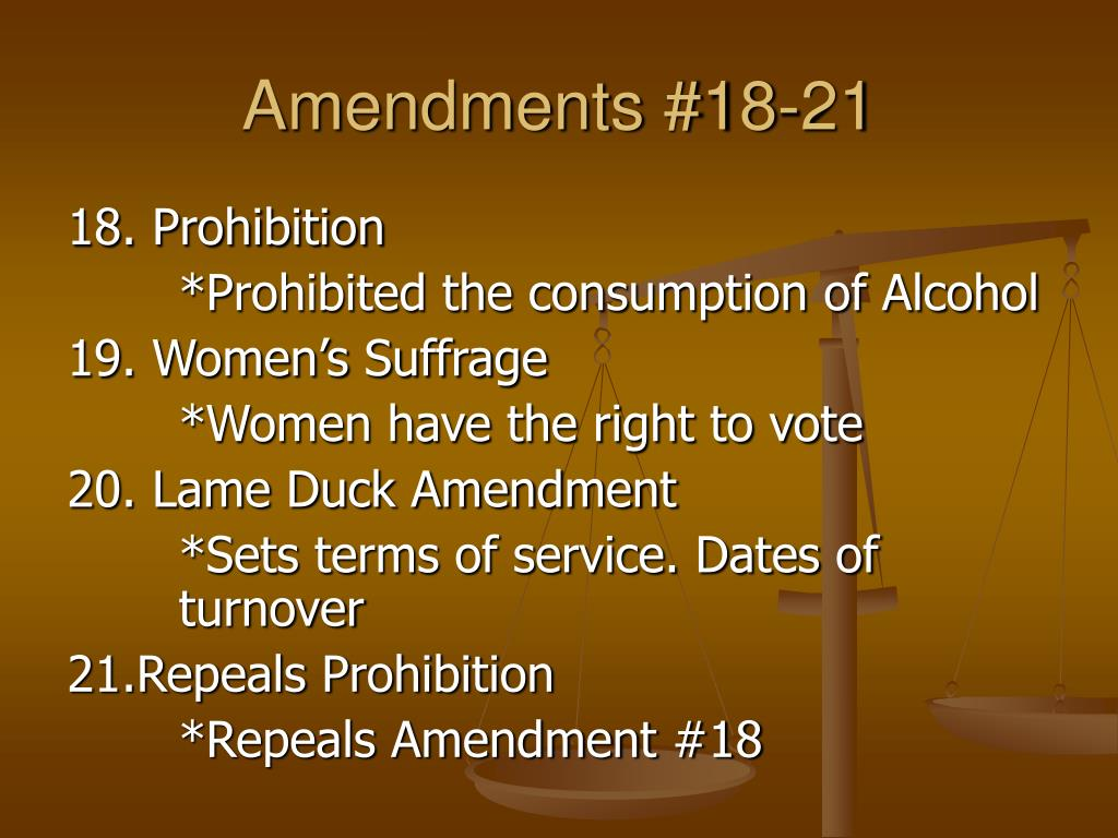 Amendments #18-21