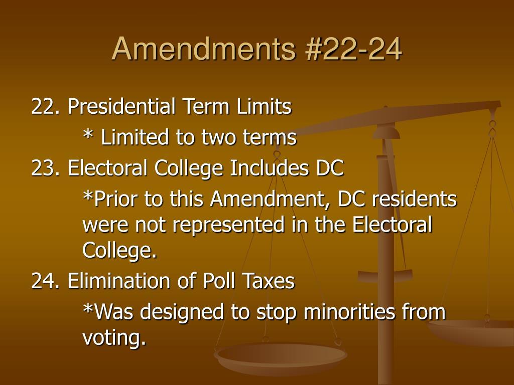Amendments #22-24