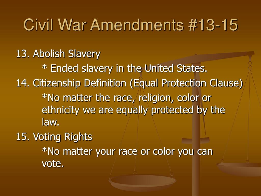 Civil War Amendments #13-15