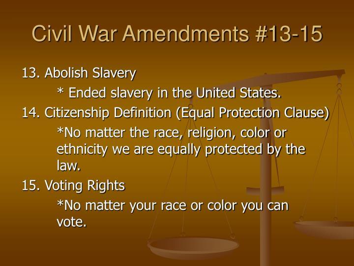 Civil war amendments 13 15