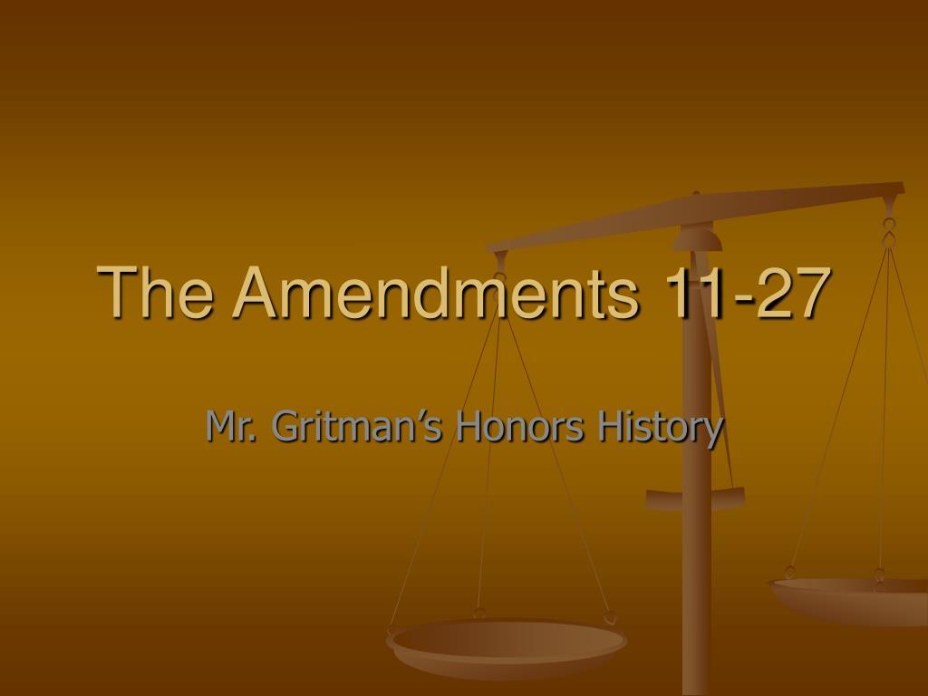 The Amendments 11-27