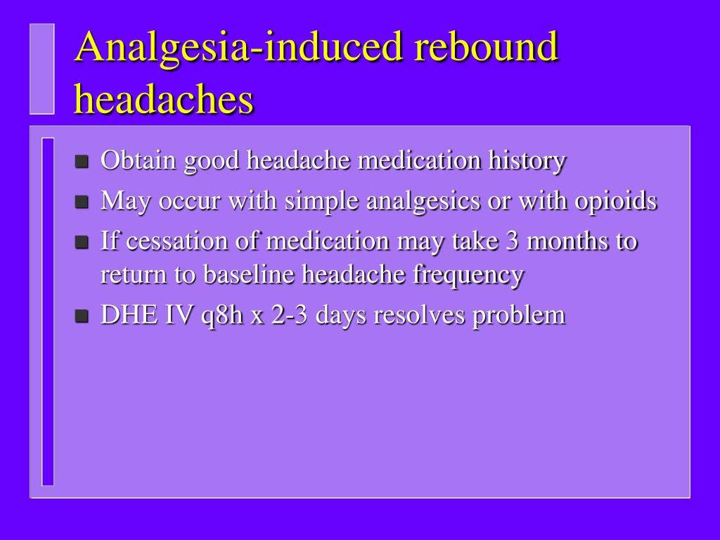 Analgesia-induced rebound headaches