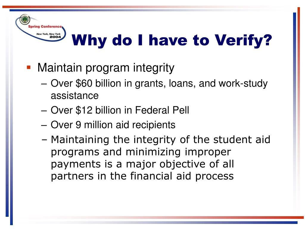 Why do I have to Verify?
