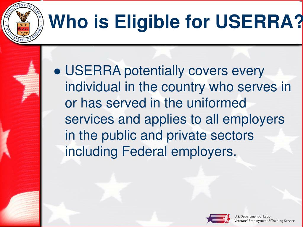Who is Eligible for USERRA?