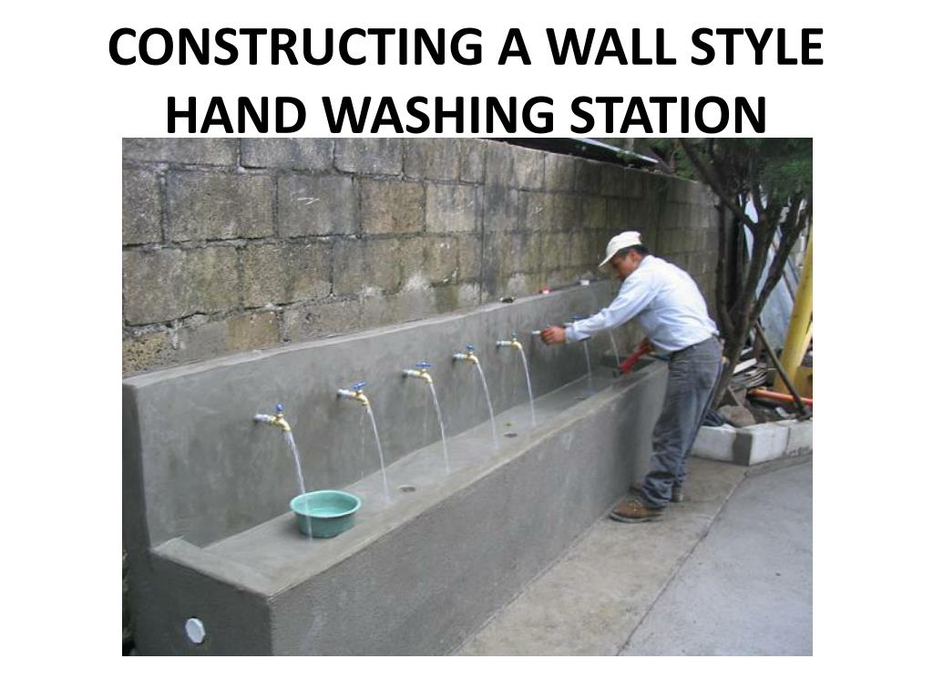 constructing a wall style hand washing station l.
