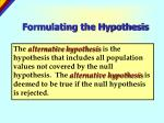 formulating the hypothesis5