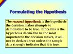 formulating the hypothesis6