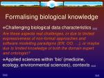 formalising biological knowledge