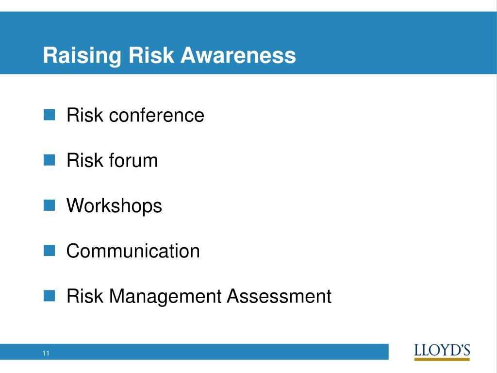 Raising Risk Awareness