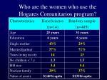 who are the women who use the hogares comunitarios program