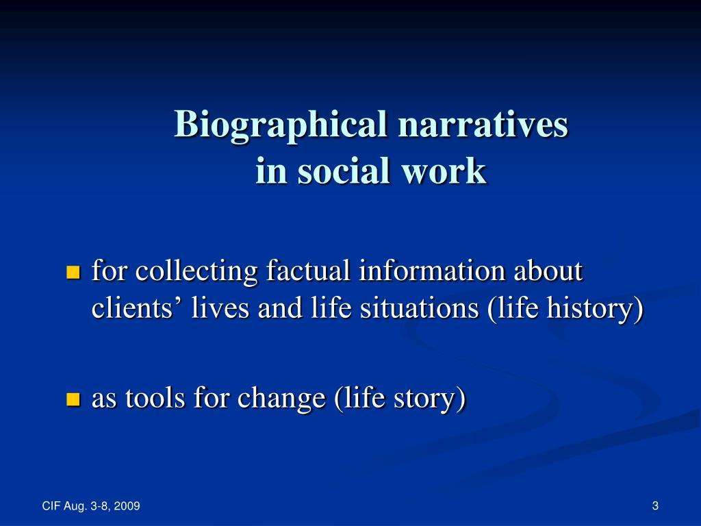 Biographical narratives