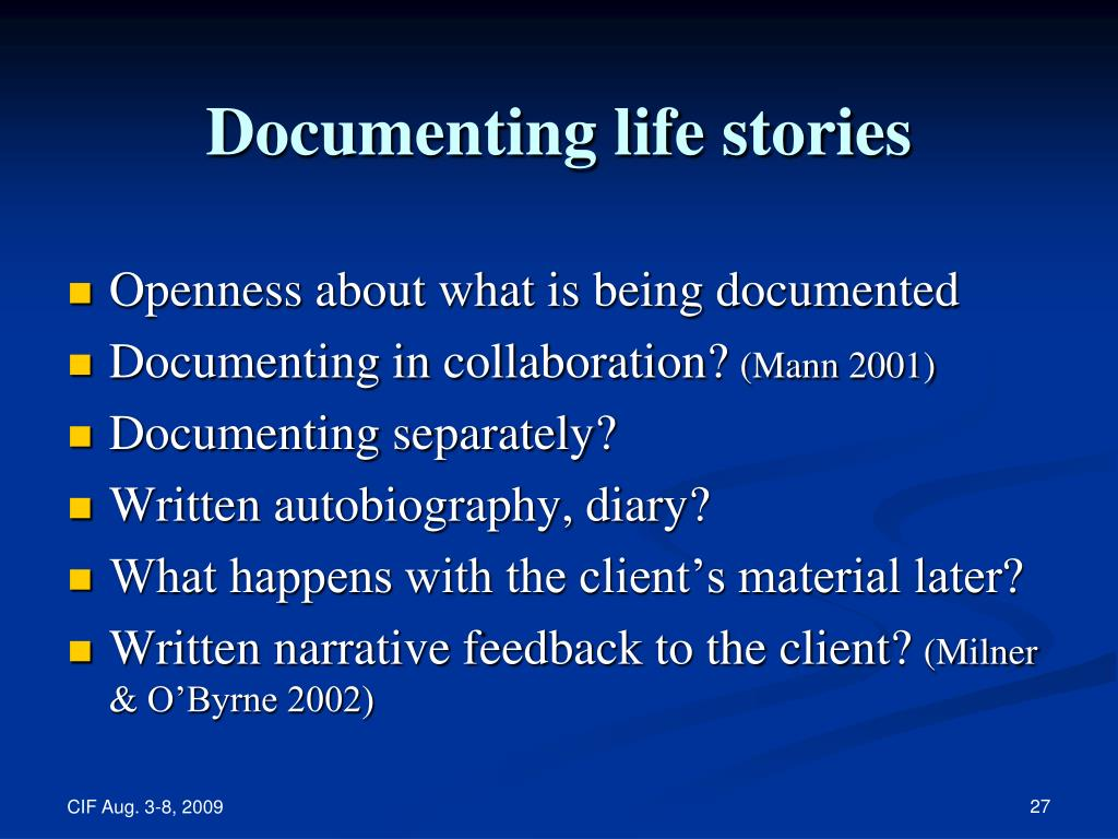 Documenting life stories