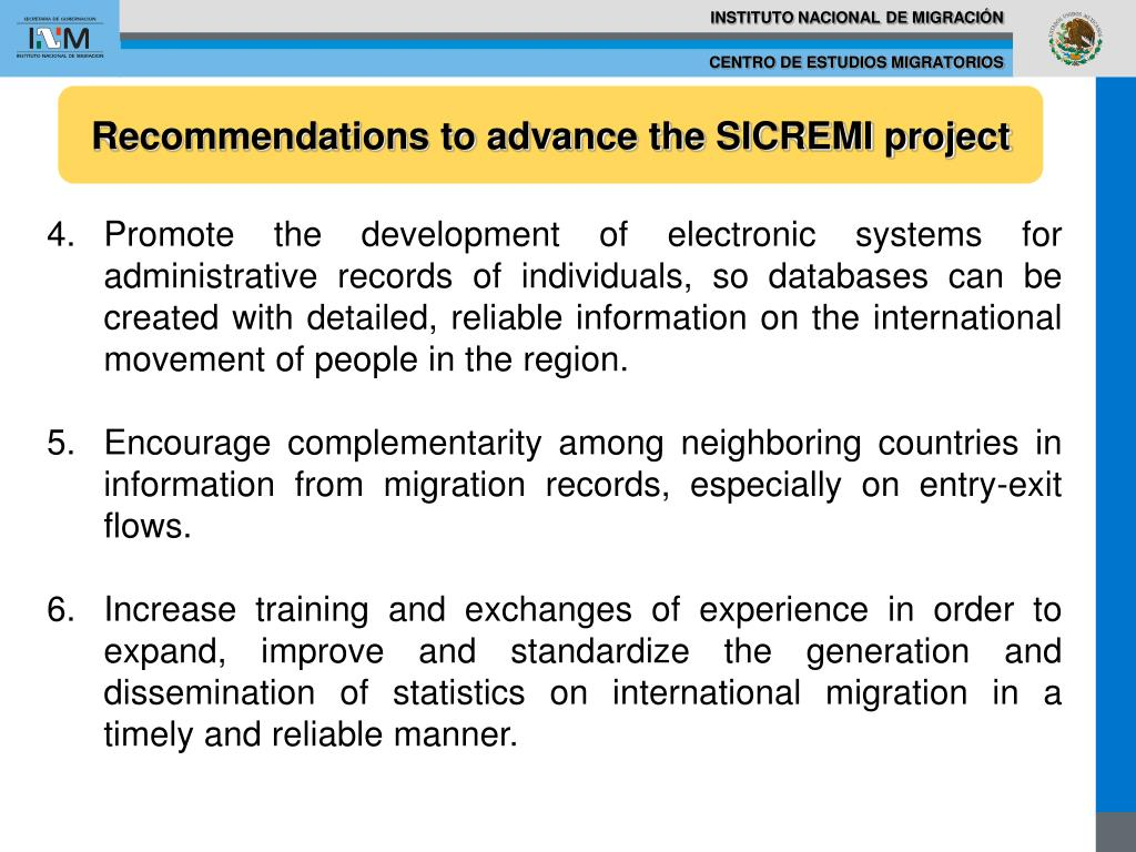 Recommendations to advance the SICREMI project