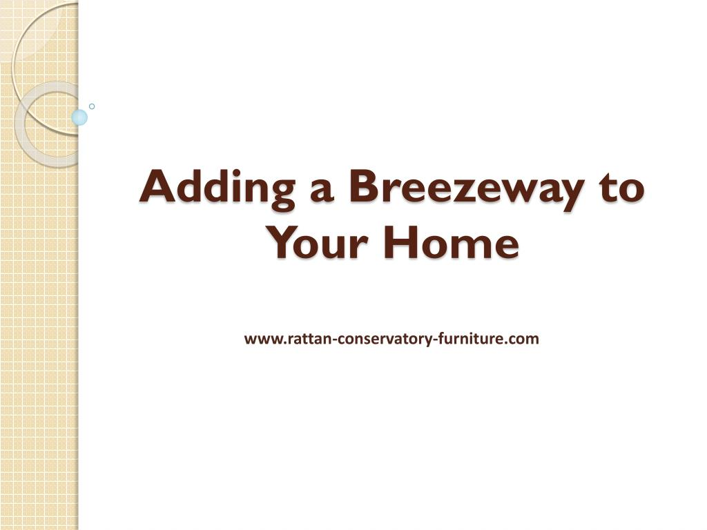 adding a breezeway to your home l.