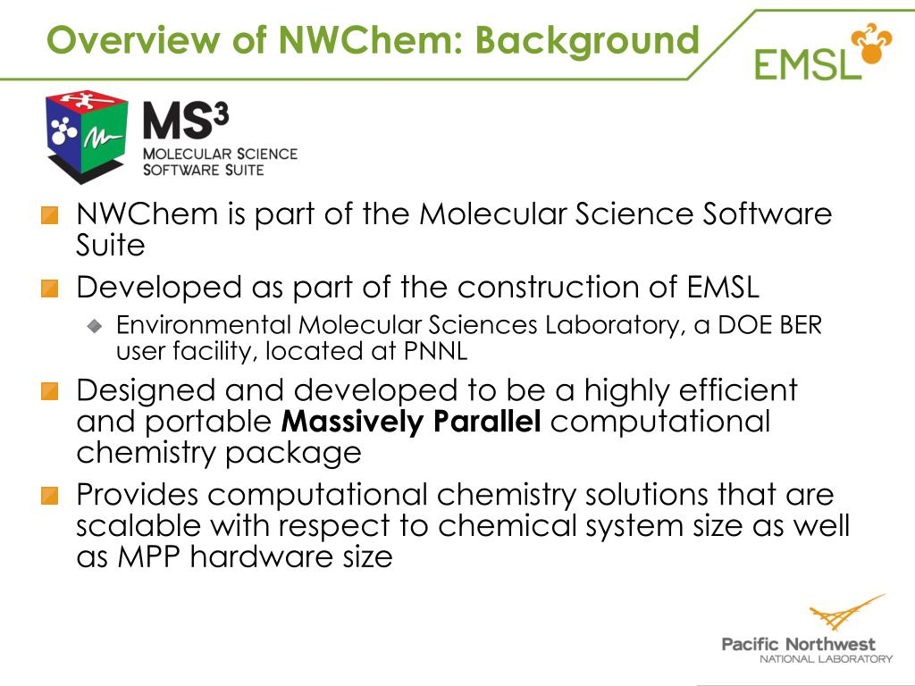 Overview of NWChem: Background