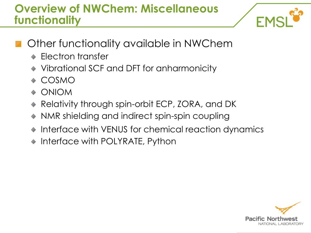 Overview of NWChem: Miscellaneous functionality