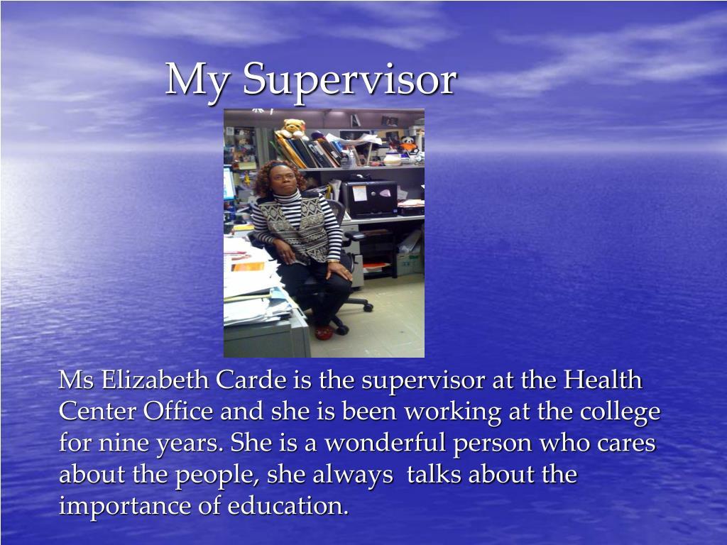 My Supervisor