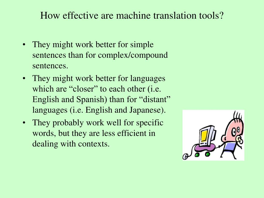 How effective are machine translation tools?