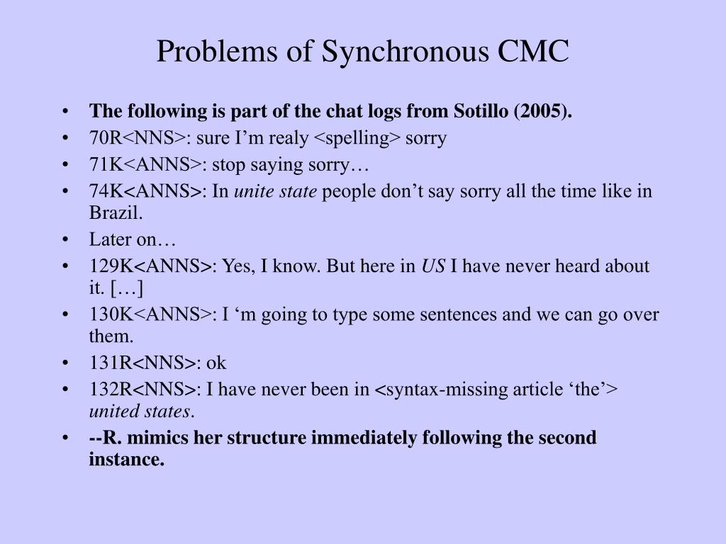 Problems of Synchronous CMC