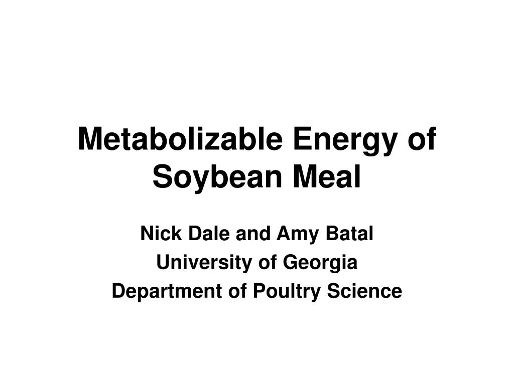 Metabolizable Energy of Soybean Meal
