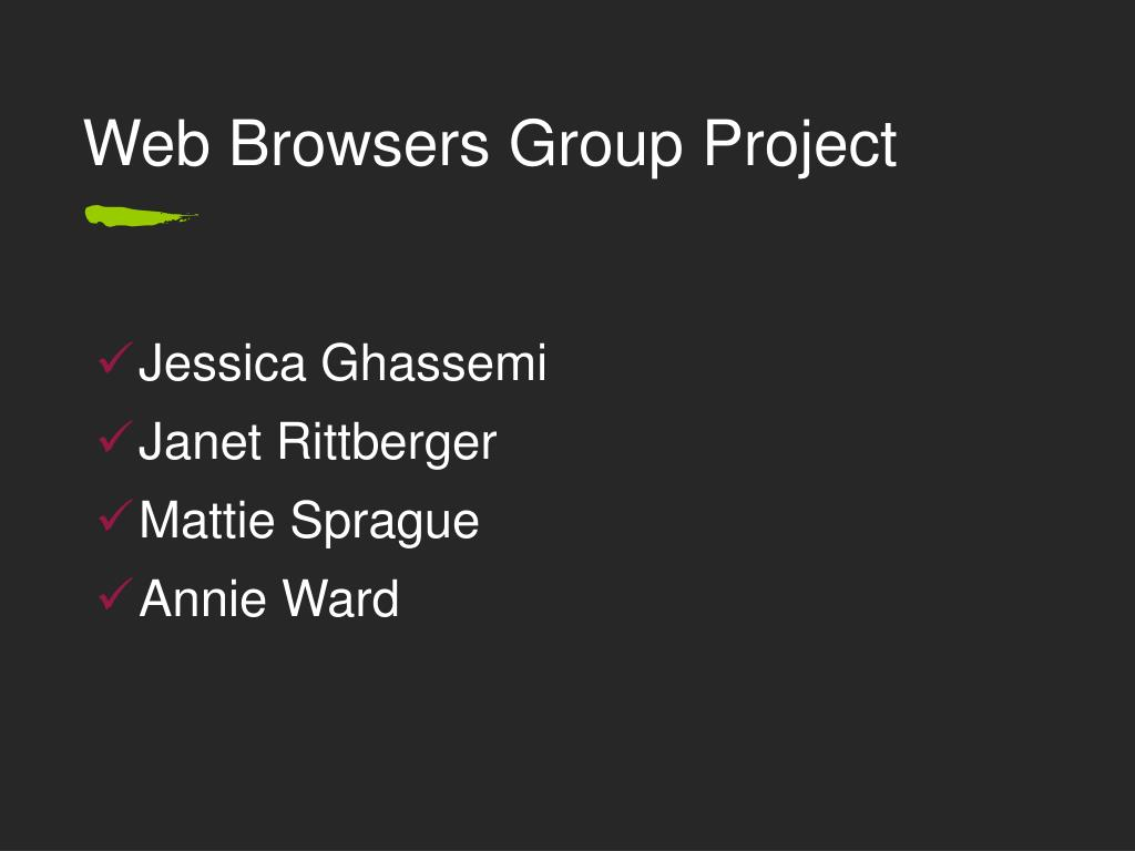 Web Browsers Group Project