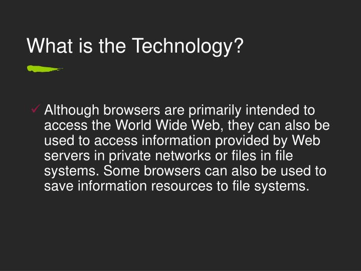 What is the technology3