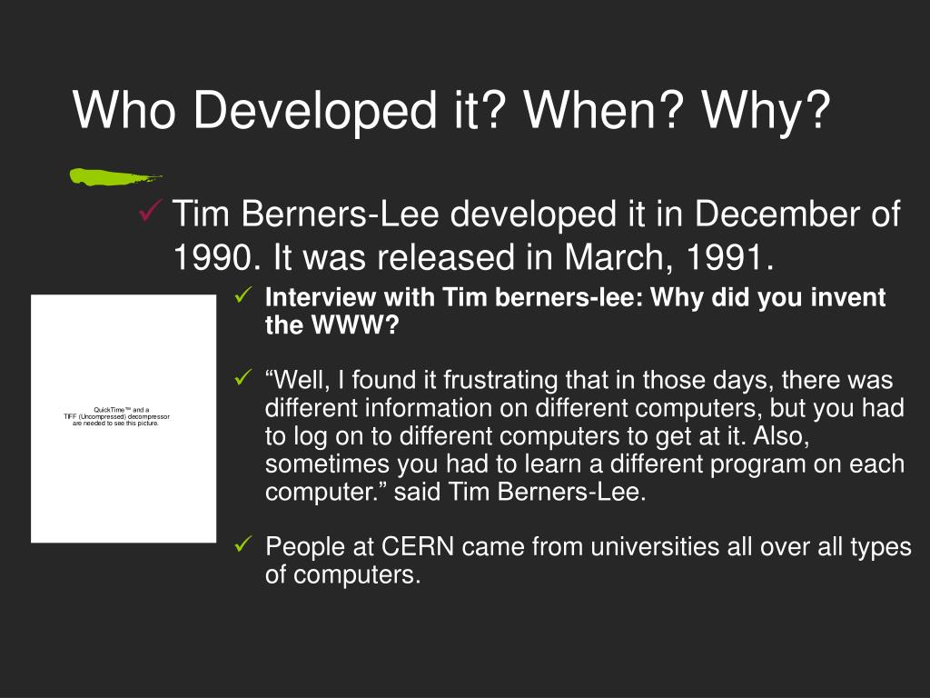 Who Developed it? When? Why?