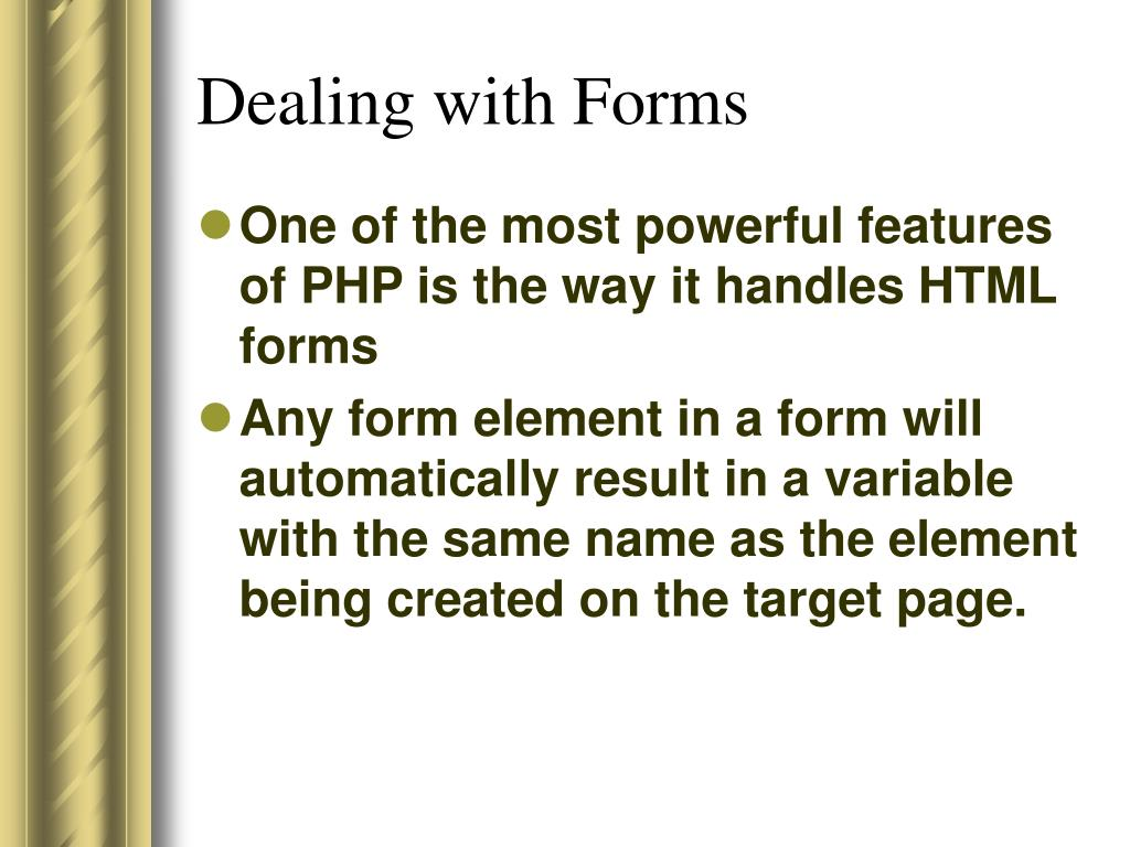 Dealing with Forms