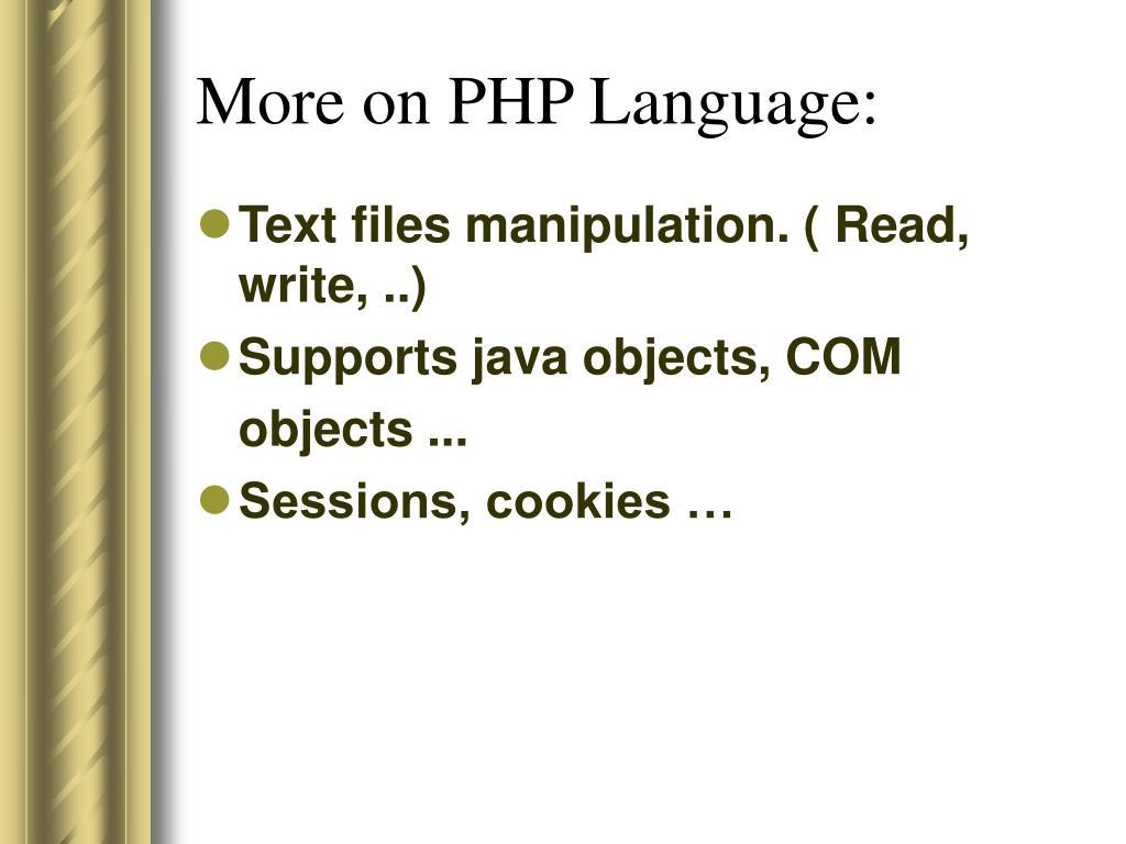 More on PHP Language: