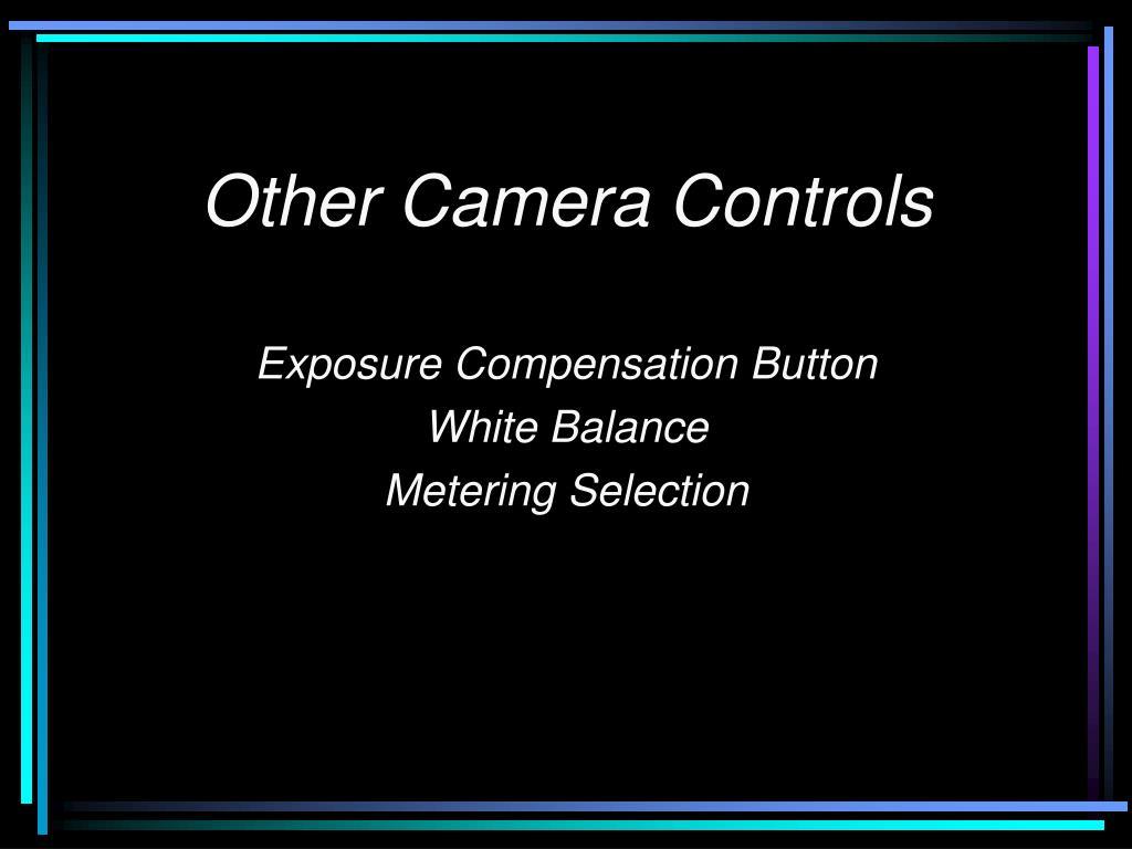 other camera controls l.