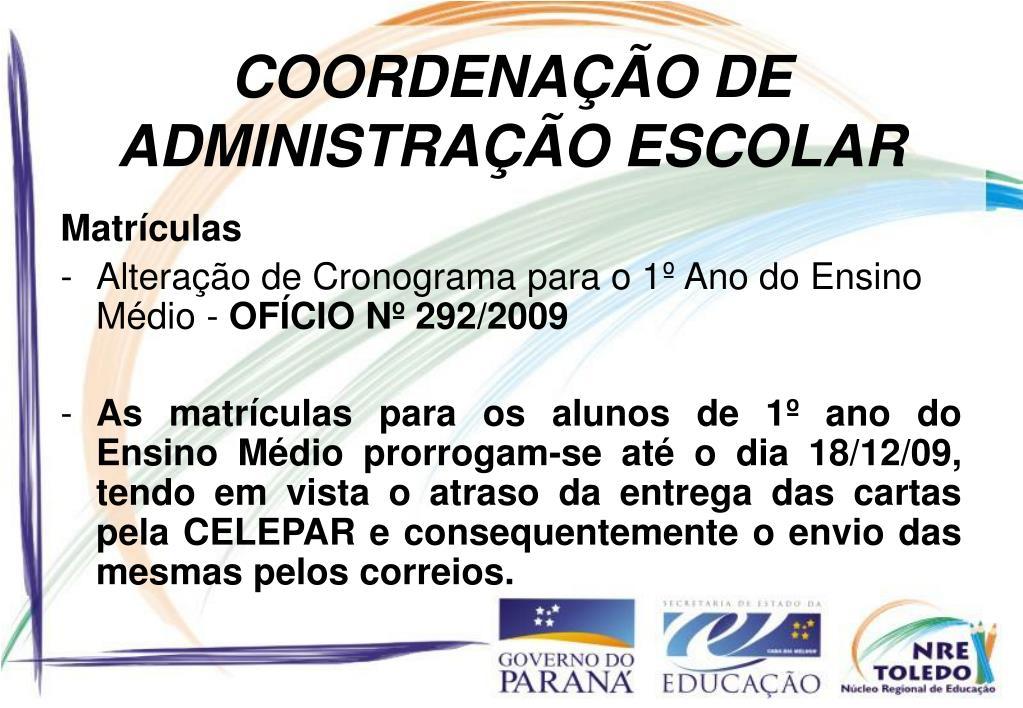 COORDENAÇÃO DE ADMINISTRAÇÃO ESCOLAR