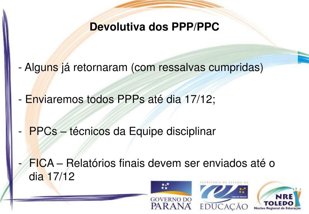 Devolutiva dos PPP/PPC